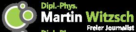 Martin Witzsch – Freier Journalist für Industrie, Technik und Forschung